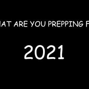 NO MATTER THE OUTCOME WE WILL NEED TO BE WELL PREPARED FOR 2021