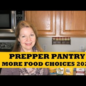 Prepper Pantry More Food Choices To Stockpile 2021 - 8 New Must Have Food Items