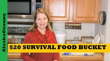 20 Dollar Survival Food Bucket DIY 30 Days of Food For Prepper Pantry