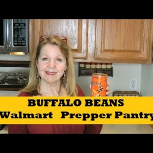 Buffalo Beans Walmart Prepper Pantry Food Choices