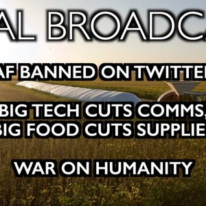 Final Broadcast? Big Tech cuts comms, Big Food cuts supply lines.
