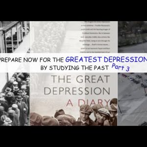 PREPARE FOR THE GREATEST DEPRESSION BY LEARNING FROM THE LAST GREAT DEPRESSION