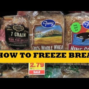 How To Freeze Bread So It Lasts Better Longer - Prepper Pantry Tips