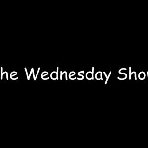 The Wednesday Show, 27 Jan 2021 @ 3pm AK Time,  7pm EST
