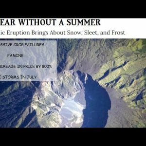 THE YEAR WITHOUT A SUMMER & VOLCANIC ERRUPTION THAT LED TO WORLD WIDE FAMINE; PATREON & MEMBER VIDEO