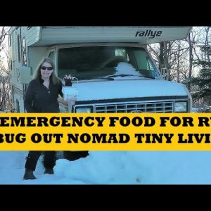 Emergency Food RV Bug Out Nomad Tiny Home Living
