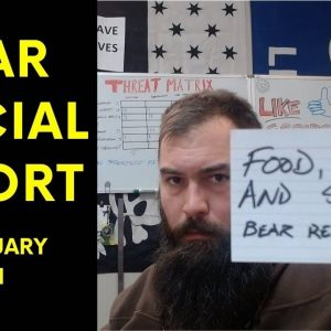 Food, Silver & Firearms - Bear Special Report – 3 FEB 21