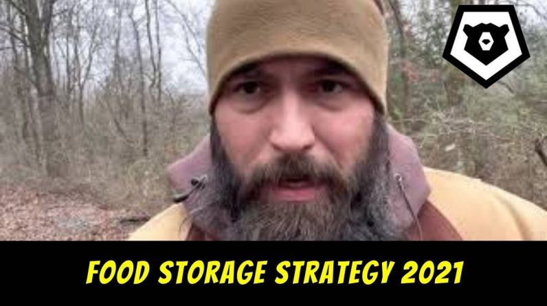 Food Storage Strategy 2021 for Preppers