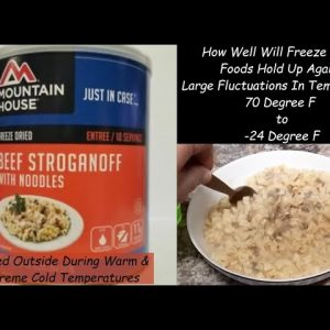 HOW WILL FREEZE-DRIED MEALS HOLD UP TO EXTREME FLUCTUATIONS TEMPERATURE | CAN YOU STORE THEM OUTSIDE