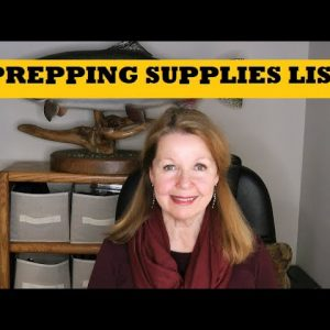 Prepping Supply List - Organize Prepper Supplies Fill In The Gaps