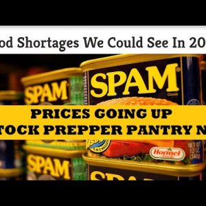 Price of Food Going Up Prepper Pantry Stock Up Time