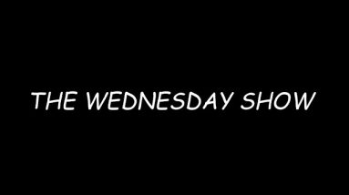 The Wednesday Show, 10 February 2021 @ 3pm AK Time,  7pm EST