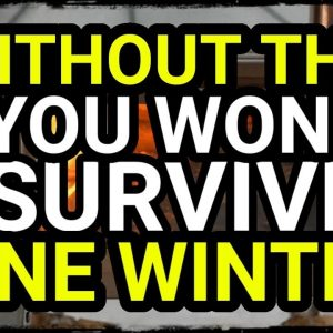 You Won't Survive Grid Down Winter Without This