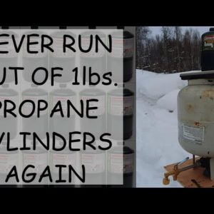 THE BEST WAY TO ENSURE YOU NEVER RUN OUT OF 1lbs. PROPANE CYLINDERS & SAVE LOTS OF MONEY