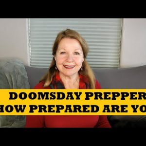 Doomsday Prepper - How Would You Score?  How Prepared Are You?
