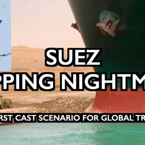 "Suez Canal Blocked: A ""Worst Case Scenario for Global Trade"""