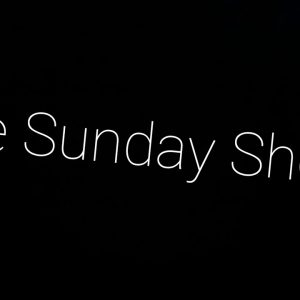 The Sunday Show; 12pm AK Time,  4pm EST