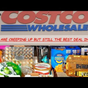 PRICE CHECK at COSTCO IN FAIRBANKS ALASKA; PRICES ARE STEALTHILY CREEPING UP; GET YOUR PREPS NOW