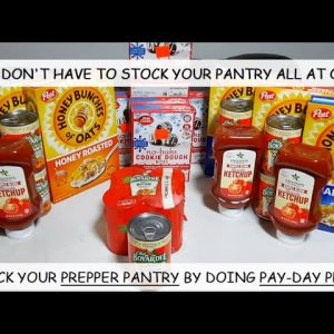 DON'T STOCK UP YOUR PANTRY WHEN YOU MUST!  DO IT WITH PAY DAY PREPS & TAKE ADVANTAGE OF SALES