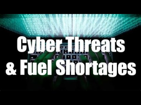 Cyber Threats & Fuel Shortages - Bear Report 11 MAY 21
