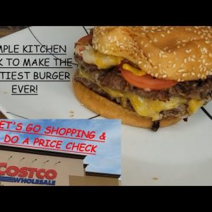 LETS GO SHOPPING AT COSTCO & MAKE THE TASTIEST HAMBERGUR EVER WITH A SIMPLE BURGER HACK