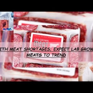 MUST WATCH:  STOCK UP ON MEAT TODAY OR END UP EATING THIS TOMORROW
