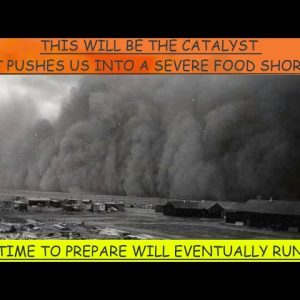 FROM BAD to WORSE to CATASTROPHIC - DUST BOWL CONDITIONS THAT HAVEN'T BEEN SEEN IN 120 YEARS