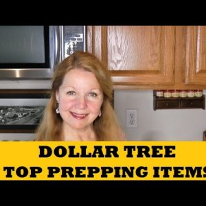 Dollar Tree Top Prepping Items - What Can You Find Now - What To Look For At Dollar Tree