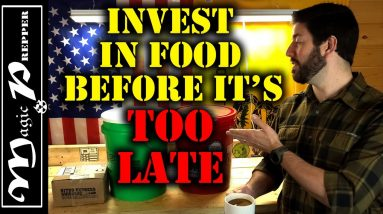 Prepping Food Is A Long Term Investment | Grocery Prices Skyrocketing