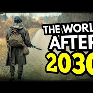 WARNING: The World After 2030