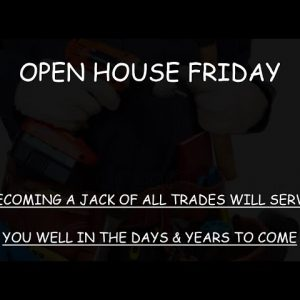 OPEN HOUSE FRIDAY: PREPARE WITH KNOWLEDGE FOR THE COMING GREATER DEPRESSION