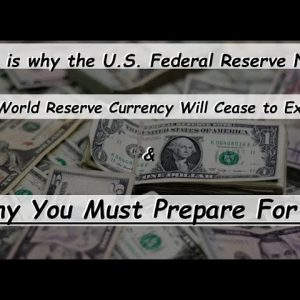 THE DEATH OF THE DOLLARS RESERVE STATUS WILL AFFECT US ALL & NOT IN A GOOD WAY