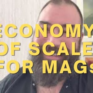 Economy of Scale for MAGs in SHTF