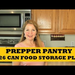 Prepper Pantry 26 Cans Food Storage Stockpile Plan - Add To Food Stockpile