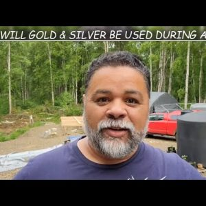 HOW CAN YOU USE GOLD or SILVER DURING A SHTF