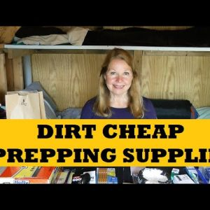 Dirt Cheap Prepping Supplies - Stockpile While You Can