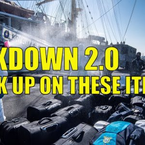 Lockdown 2 0 - Stock Up on These Items