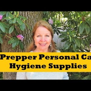 Prepper Personal Care Hygiene Supplies What To Stockpile