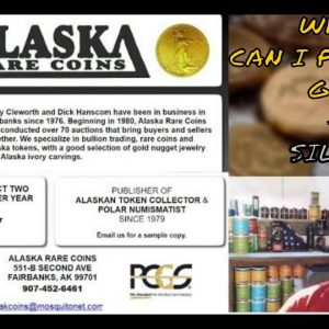 I BUY MY GOLD & SILVER AT ALASKA RARE COINS  -  WHERE SHOULD YOU BUY GOLD & SILVER?  VIEWER QUESTION