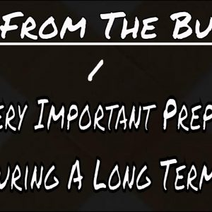 LIVE FROM THE BUNKER - THESE TWO SIMPLE PREPS CAN SAVE YOUR LIFE DURING SHTF