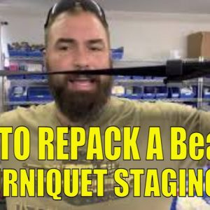 How to Repack a BearFAK & Tourniquet Staging