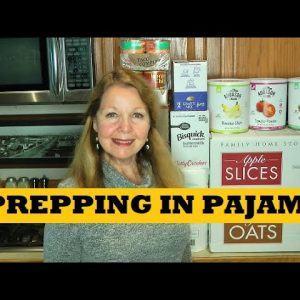 Prepping In Pajamas More Prepping Supplies For Prepper Stockpile